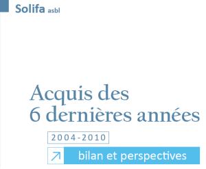 La fascicule du document: Acquis des six dernières années (2004-2010)